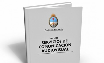 La Ley de Servicios de Comunicación Audiovisual sigue viva