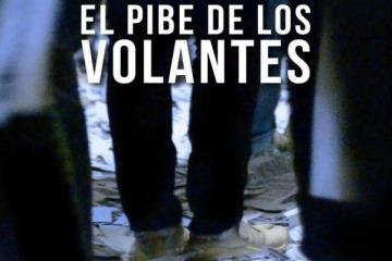 """""""El pibe de los volantes"""": un documental que apunta contra los prejuicios sobre la militancia universitaria"""