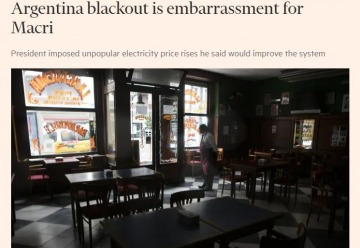 """La mirada del Financial Times sobre el apagón argentino: """"Una seria vergüenza para Macri"""""""
