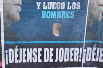 """""""Déjense de joder"""": el afiche con una frase de Perón que amaneció en CABA ante la tensión en el FDT"""